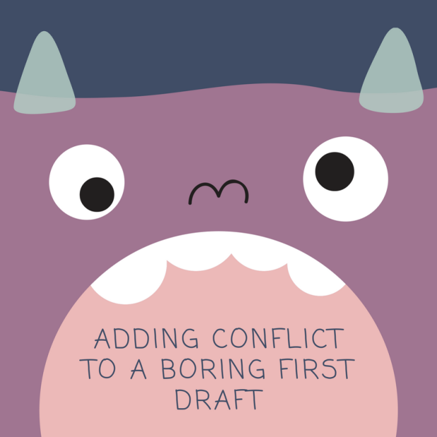 adding conflictto a boring first draft (1)